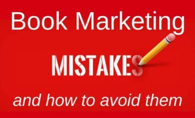 Biggest Book Marketing Mistakes